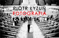 Piotr Łyzuń - fotografia